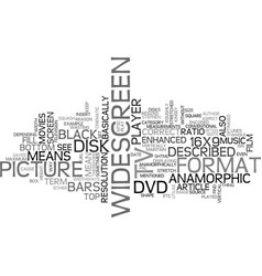 What does the term anamorphic mean on a dvd text vector