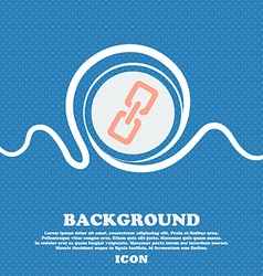 Link icon sign blue and white abstract background vector