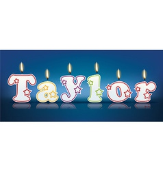 Taylor written with burning candles vector