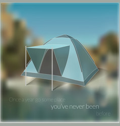 Blurred travelling card with tent image vector