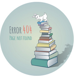 Rabbit on a pile of books - error 404 vector