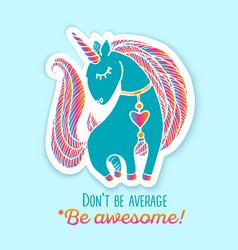 unicorn sticker with quote vector image vector image