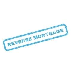 Reverse mortgage rubber stamp vector