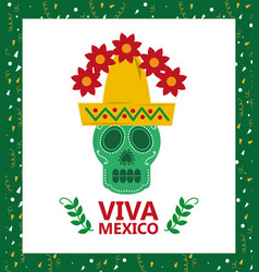 Viva mexico skull hat and flower card vector