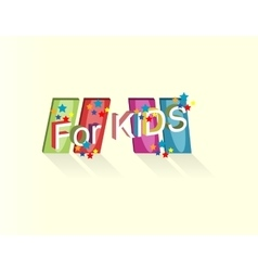 logo with the inscription for kids vector image
