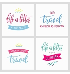 Travel life style inspiration quotes vector