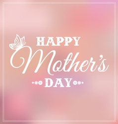 Mothers day bokeh vector image