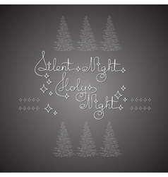 Handwritten text silent holy night and christmas vector