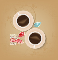 Couple cup of coffee with valentines day vector