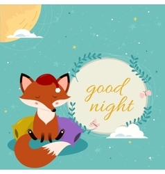 Good night card with cute cartoon sleepy fox on vector