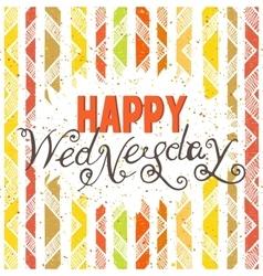 Handwritten inscription Happy Wednesday vector image