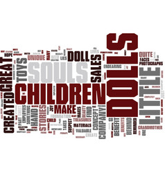 The little souls dolls text background word cloud vector