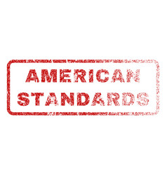American standards rubber stamp vector