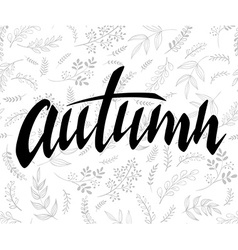 Hand lettering label - autumn - with doodle vector