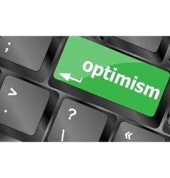 optimism button on the keyboard close-up Keyboard vector image vector image