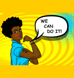 black african-american woman we can do it vector image vector image