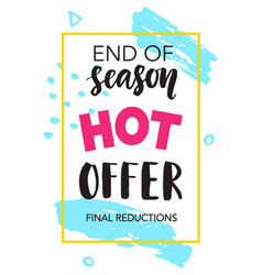 Sale banner end of season hot offer vector