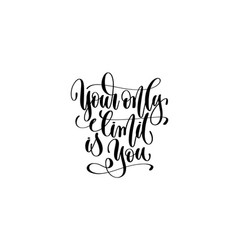 your only limit is you - hand lettering vector image
