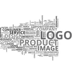 What does your logo say about you text word cloud vector