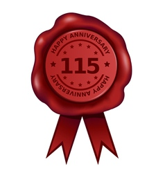 Happy hundred fifteen year anniversary wax seal vector