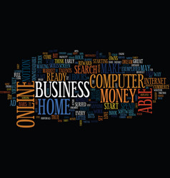 Are you ready to start an online home business vector