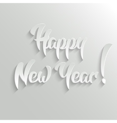 Happy new year 3d calligraphic text with shadow vector