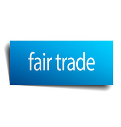 Fair trade blue paper sign on white background vector