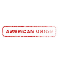 american union rubber stamp vector image