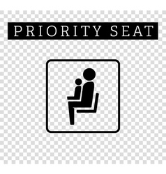 Mom or mother with child sign priority seating for vector