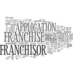 what do franchisors look for in a franchisee text vector image