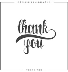 Thank you the phrase handmade stylish modern vector