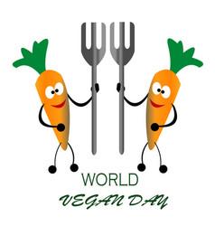 happy vegan day carrot bring fork vector image