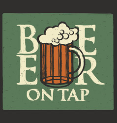 label for beer on tap with full beer glass vector image vector image