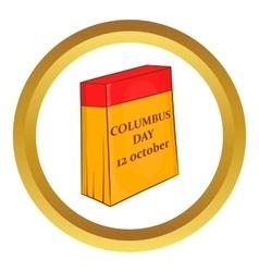 Columbus Day calendar 12 october icon vector image vector image