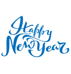 happy new year lettering text for greeting card vector image vector image