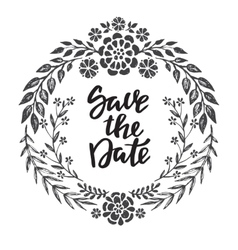 Save the date card with hand drawn floral wreath vector