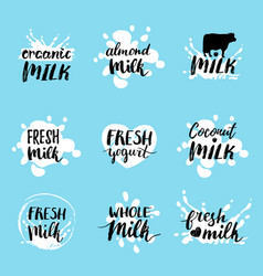 Hand drawn milk labels signs set for dairy vector