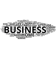 Are you right for a home based business text vector