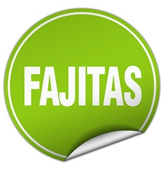 Fajitas round green sticker isolated on white vector