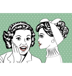Pop art retro women in comics style that gossip vector