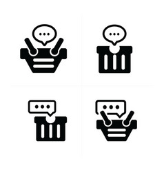 Bubble talk in cart icon set 4 vector