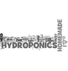 what do i need for homemade hydroponics text word vector image vector image