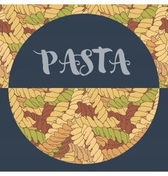 Hand-drawn italian pasta fusilli background vector image vector image