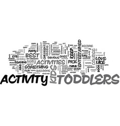 Activity for toddlers text word cloud concept vector