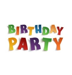 Birthday party colorful handmade typeface vector
