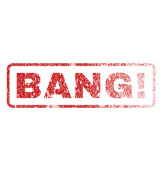 Bang exclamation rubber stamp vector