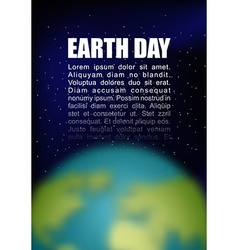 Earth Day Planet earth and black space Space for vector image