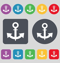 Anchor icon sign a set of 12 colored buttons flat vector