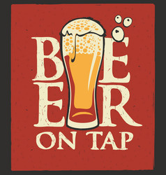 Label for beer on tap with overflowing beer glass vector