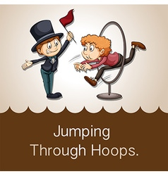 Idiom jumping through hoops vector image vector image